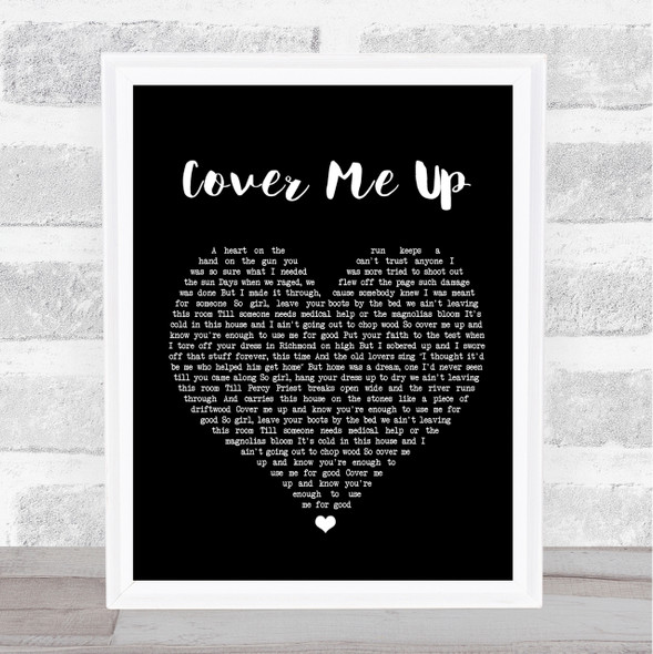 Jason Isbell Cover Me Up Black Heart Song Lyric Quote Print