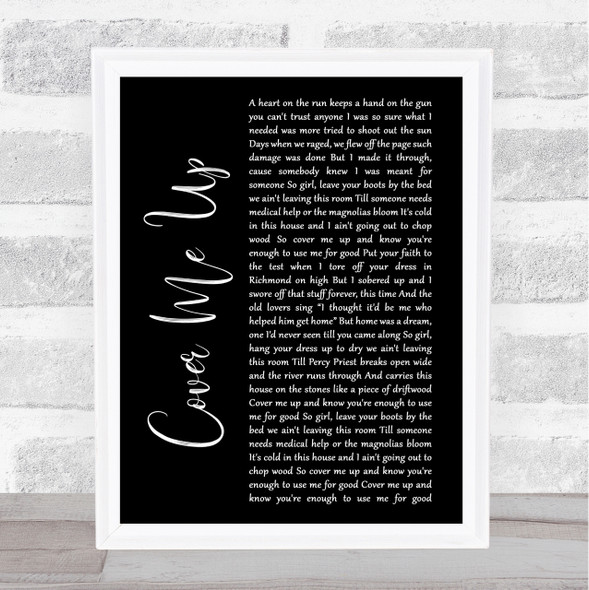 Jason Isbell Cover Me Up Black Script Song Lyric Quote Print