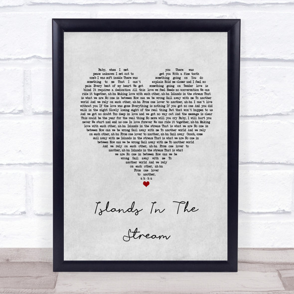 Kenny Rogers Islands In The Stream Grey Heart Song Lyric Quote Print