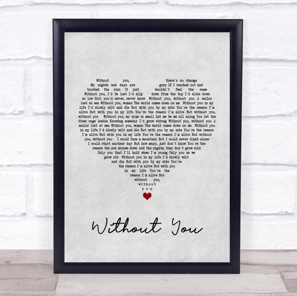 Motley Crue Without You Grey Heart Song Lyric Quote Print