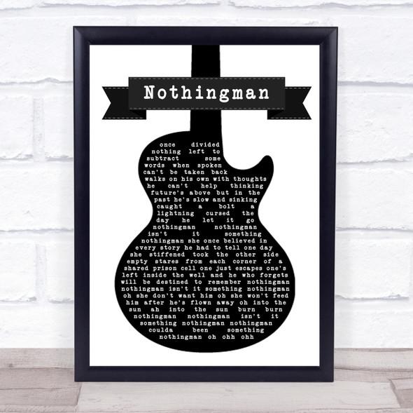 Pearl Jam Nothingman Black & White Guitar Song Lyric Quote Print