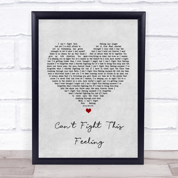 REO Speedwagon Can't Fight This Feeling Grey Heart Song Lyric Quote Print