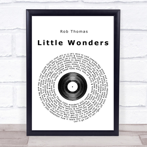 Rob Thomas Little Wonders Vinyl Record Song Lyric Quote Print