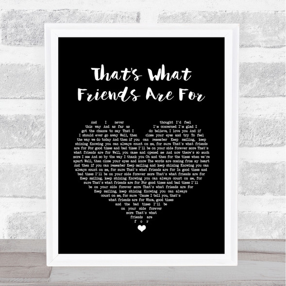 Rod Stewart That's What Friends Are For Black Heart Song Lyric Quote Print