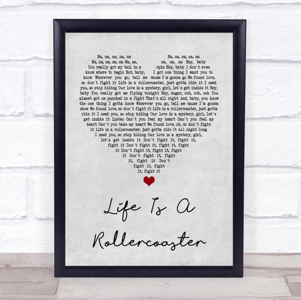 Ronan Keating Life Is A Rollercoaster Grey Heart Song Lyric Quote Print