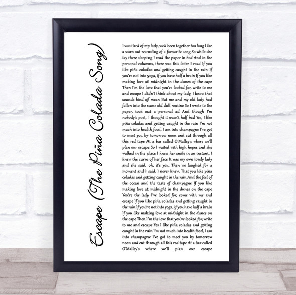 Rupert Holmes Escape (The Pi??a Colada Song) White Script Song Lyric Quote Print