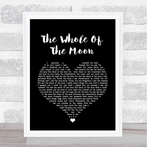 The Waterboys The Whole Of The Moon Black Heart Song Lyric Quote Print