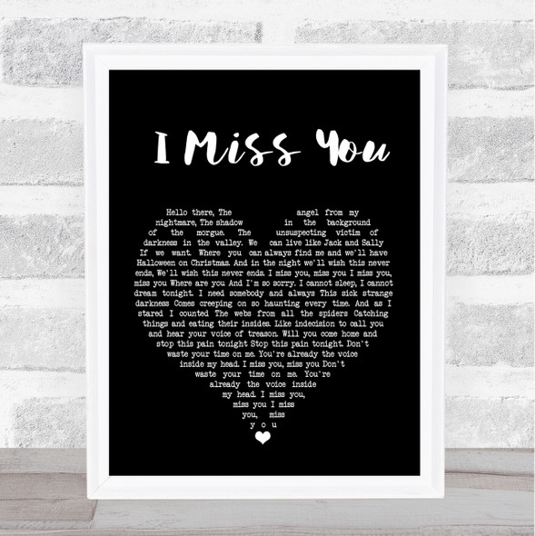 Blink-182 I Miss You Black Heart Song Lyric Quote Print