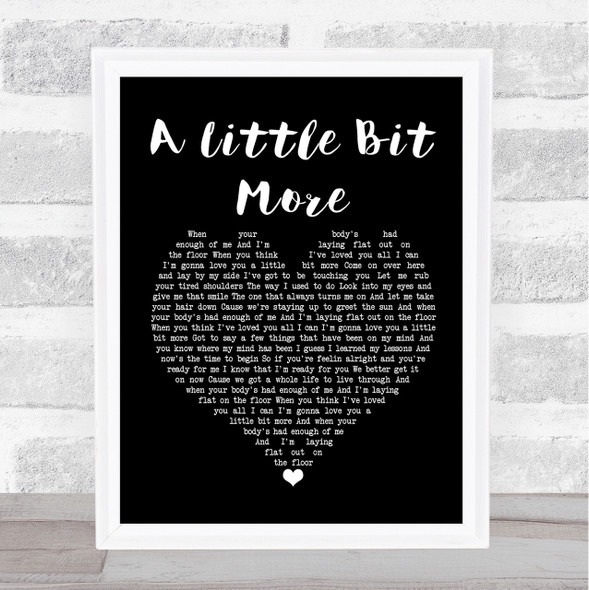 Dr Hook A Little Bit More Black Heart Song Lyric Quote Print