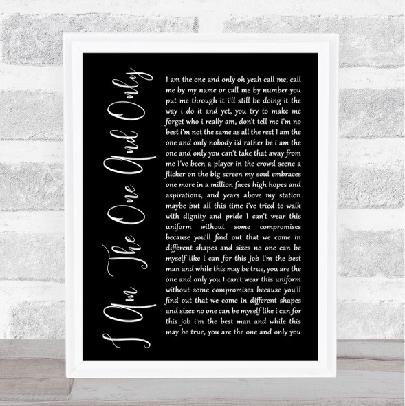 Chesney Hawkes I Am The One And Only Black Script Song Lyric Quote Print