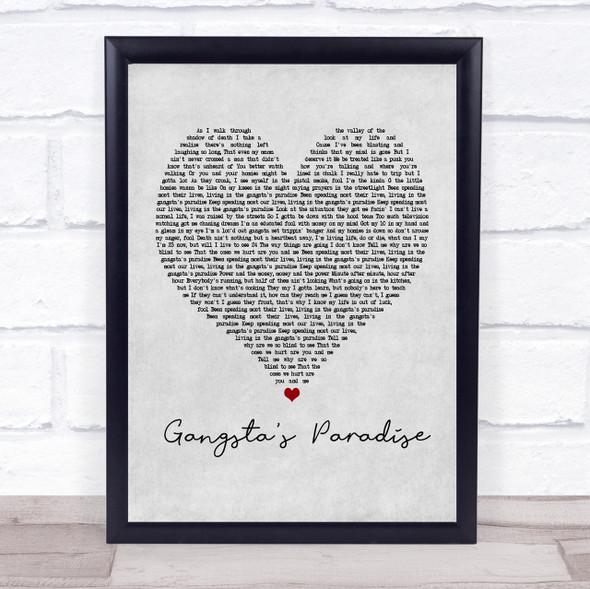Coolio Gangsta's Paradise Grey Heart Quote Song Lyric Print