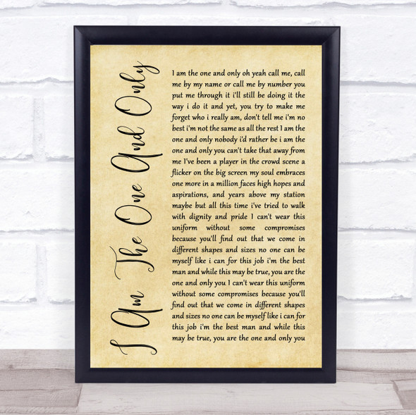 Chesney Hawkes I Am The One And Only Rustic Script Song Lyric Quote Print