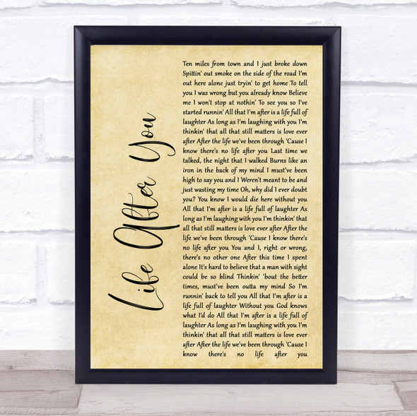 Life After You Rustic Script Song Lyric Quote Print