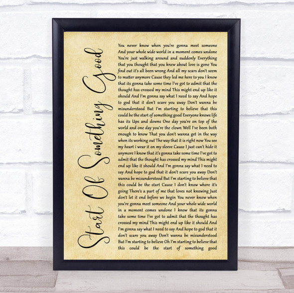Start Of Something Good Rustic Script Song Lyric Quote Print