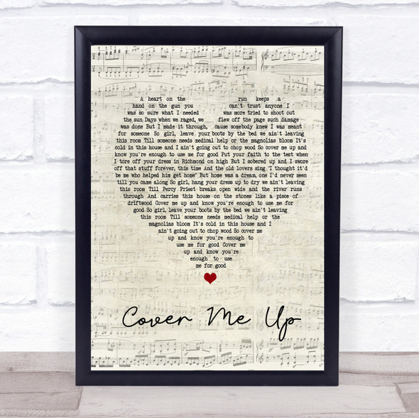 Jason Isbell Cover Me Up Script Heart Song Lyric Quote Print