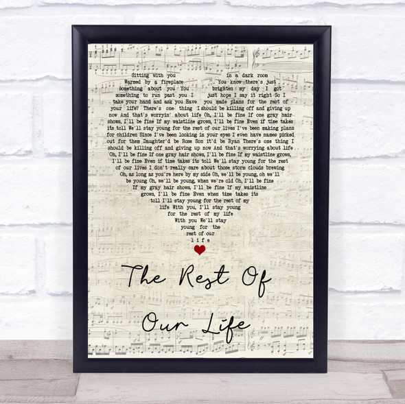 Tim McGraw & Faith Hill The Rest Of Our Life Script Heart Song Lyric Print