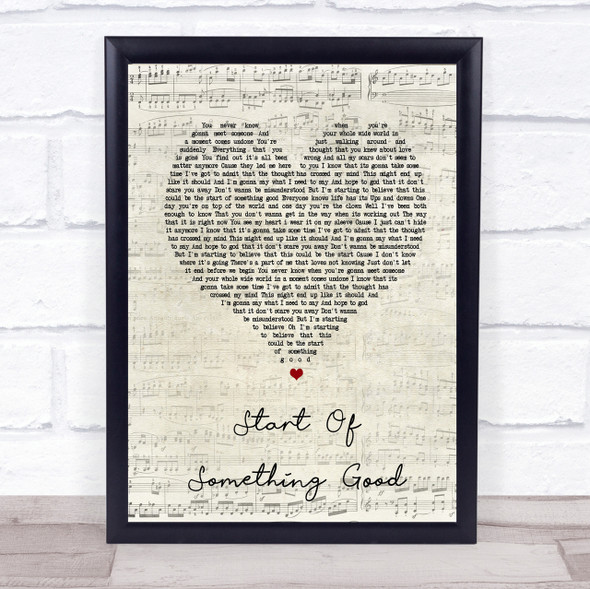 Start Of Something Good Script Heart Song Lyric Quote Print