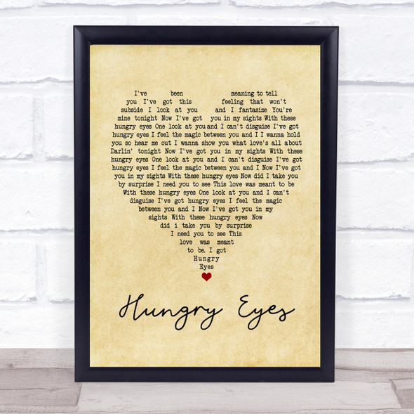 Patrick Swayze Hungry Eyes Vintage Heart Quote Song Lyric Print