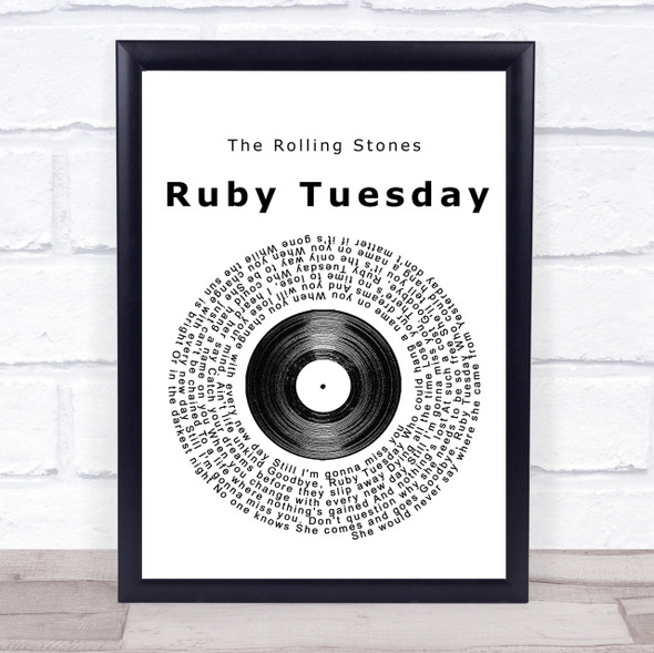 The Rolling Stones Ruby Tuesday Vinyl Record Song Lyric Quote Print