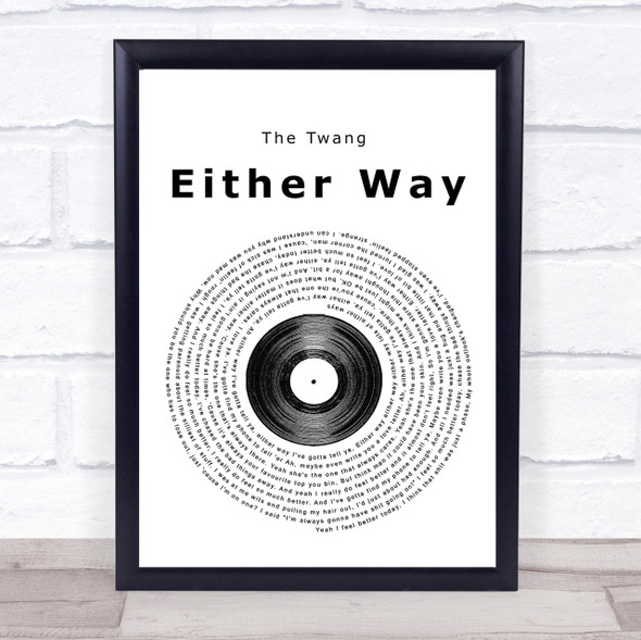 The Twang Either Way Vinyl Record Song Lyric Quote Print
