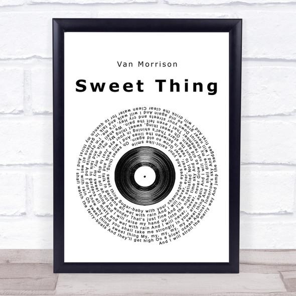 Van Morrison Sweet Thing Vinyl Record Song Lyric Quote Print
