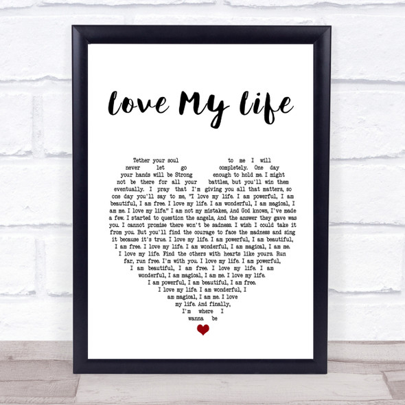 Robbie Williams Love My Life Heart Song Lyric Quote Print