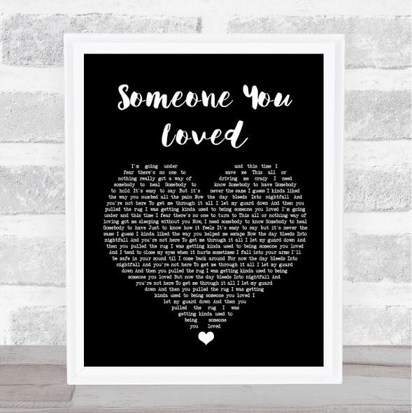 Lewis Capaldi Someone You Loved Black Heart Song Lyric Print