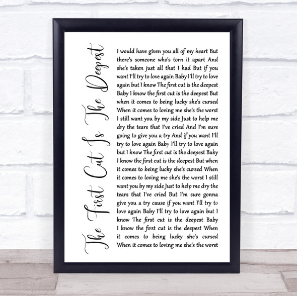 Rod Stewart The First Cut Is The Deepest White Script Song Lyric Print