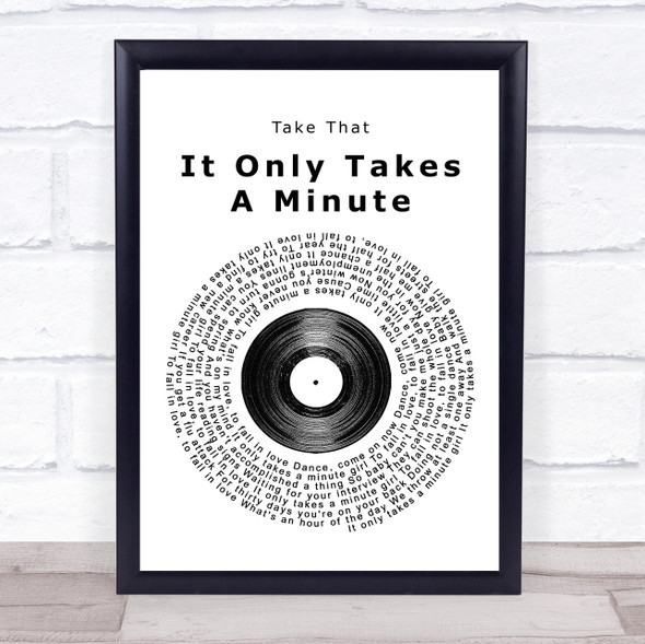 Take That It Only Takes A Minute Vinyl Record Song Lyric Print