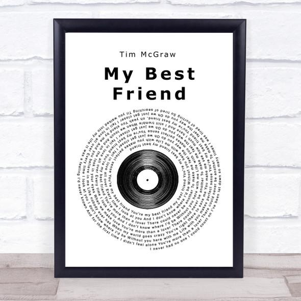 Tim McGraw My Best Friend Vinyl Record Song Lyric Print
