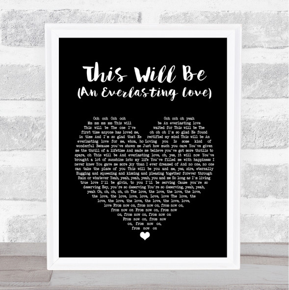 Natalie Cole This Will Be (An Everlasting Love) Black Heart Song Lyric Print
