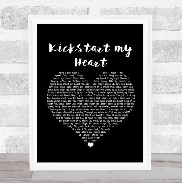 Mötley Crüe Kickstart my Heart Black Heart Song Lyric Print