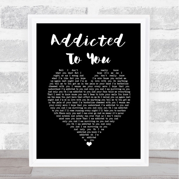 Picture This Addicted To You Black Heart Song Lyric Print