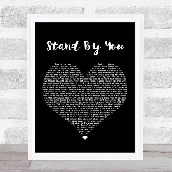 Rachel Platten Stand By You Black Heart Song Lyric Print