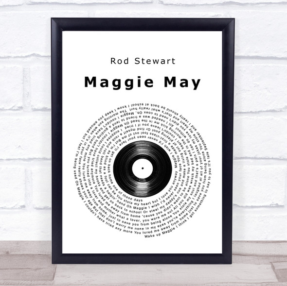 Rod Stewart Maggie May Vinyl Record Song Lyric Print