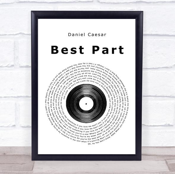 Daniel Caesar Best Part Vinyl Record Song Lyric Print