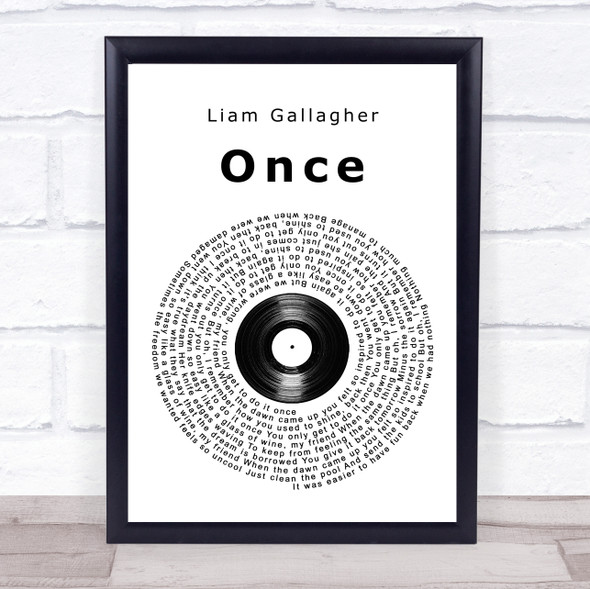 Liam Gallagher Once Vinyl Record Song Lyric Print