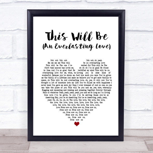 Natalie Cole This Will Be (An Everlasting Love) White Heart Song Lyric Print