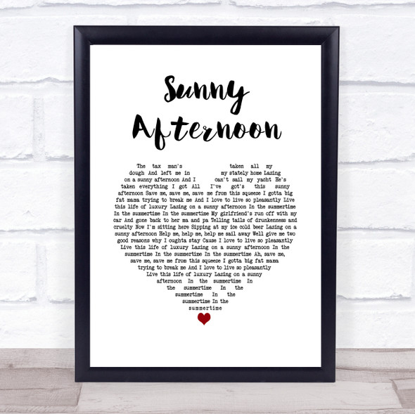 The Kinks Sunny Afternoon White Heart Song Lyric Print