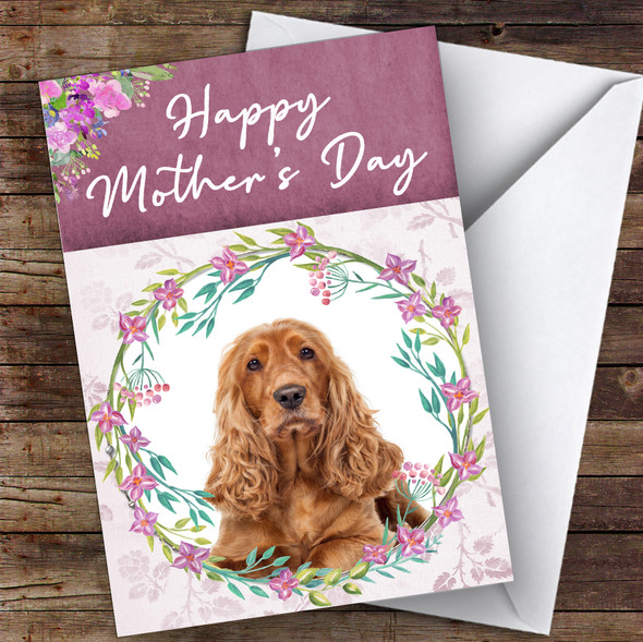 Cocker Spaniel Dog Traditional Animal Personalised Mother's Day Card