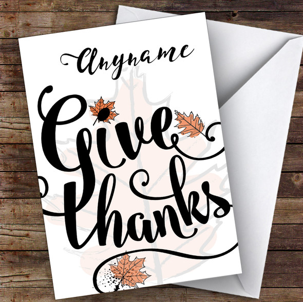 Give Thanks Personalised Happy Thanksgiving Card