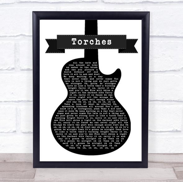 Torches Black & White Guitar Song Lyric Print