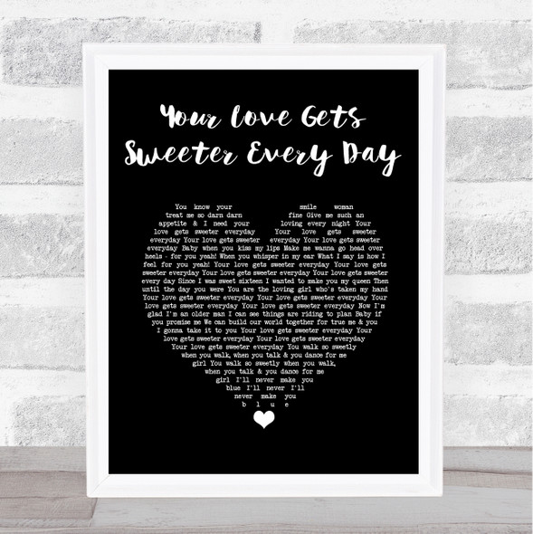 Finley Quaye Your Love Gets Sweeter Every Day Black Heart Song Lyric Print
