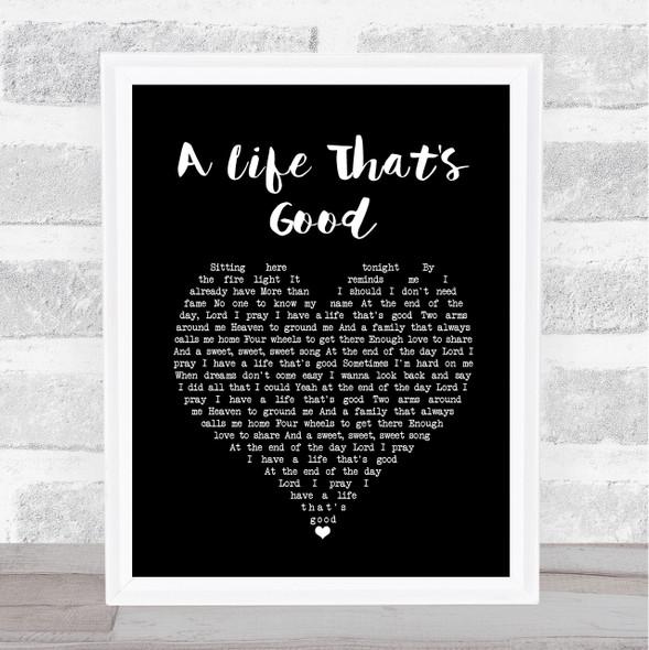 Charles Esten A life that's good Black Heart Song Lyric Print