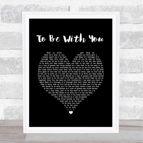 Mr. Big To Be With You Black Heart Song Lyric Print