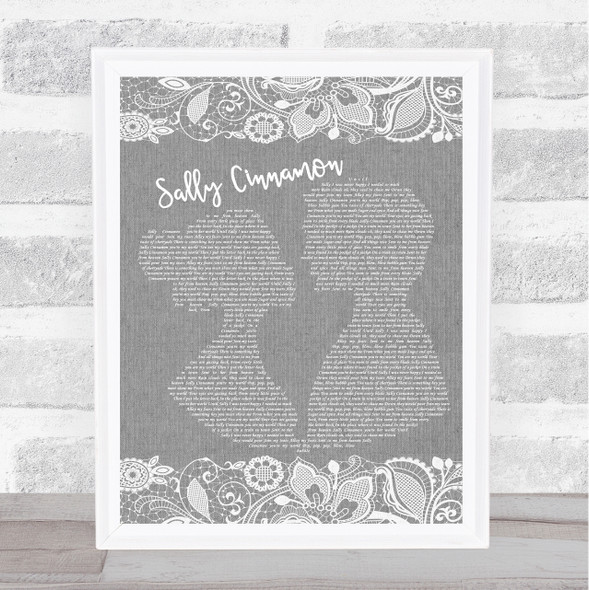 The Stone Roses Sally Cinnamon Burlap & Lace Grey Song Lyric Quote Print