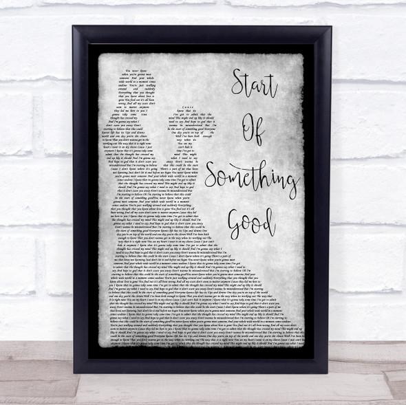 Start Of Something Good Grey Song Lyric Man Lady Dancing Quote Print