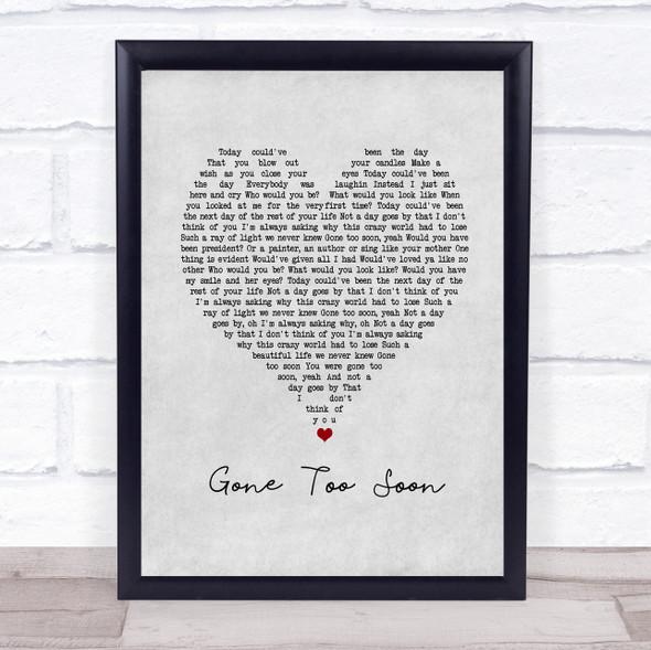 Gone Too Soon Grey Heart Song Lyric Print