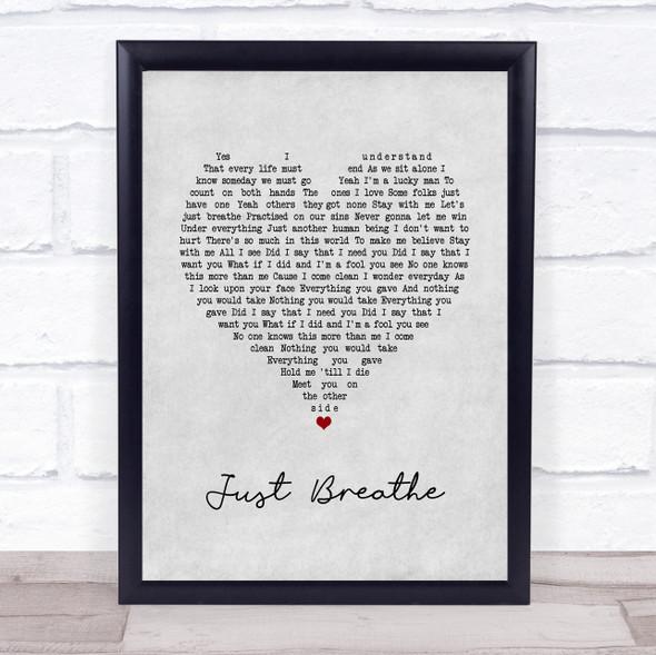 Pearl Jam Just Breathe Grey Heart Song Lyric Print