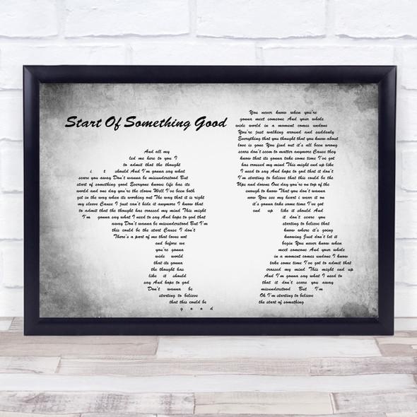 Start Of Something Good Man Lady Couple Grey Song Lyric Quote Print